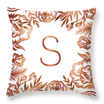 Letter S - Rose Gold Glitter Flowers Throw Pillow