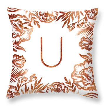 Letter U - Rose Gold Glitter Flowers Throw Pillow
