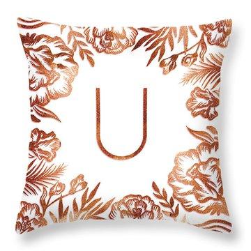 Letter U - Rose Gold Glitter Flowers Throw Pillow