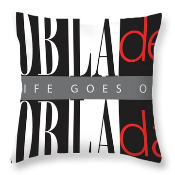 Life Goes On Throw Pillow by Stephen Anderson