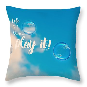 Life Is A Game Throw Pillow