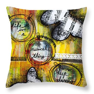 Throw Pillow featuring the mixed media Life Is A Musical Thing by Stanka Vukelic