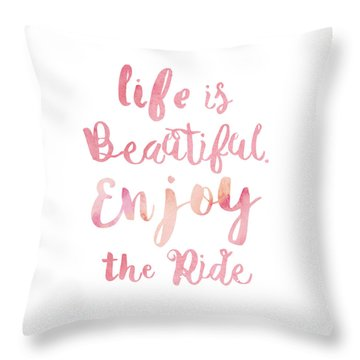 Throw Pillow featuring the digital art Life Is Beautiful by Mike Taylor