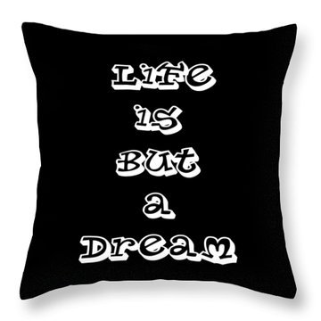 Life Is But A Dream Art Print Poster Throw Pillow