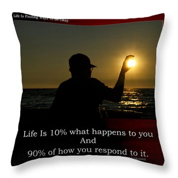 Life Is Finding Ways To Be Okay Throw Pillow