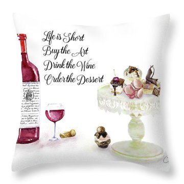 Throw Pillow featuring the digital art Life Is Short by Colleen Taylor