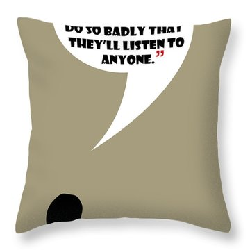 Listen To Anyone - Mad Men Poster Don Draper Quote Throw Pillow