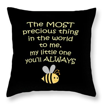 Little One You'll Always Bee Print Throw Pillow by Inspired Arts