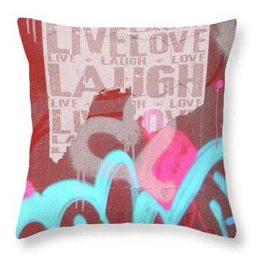 Live Laugh Love Throw Pillow by Roseanne Jones
