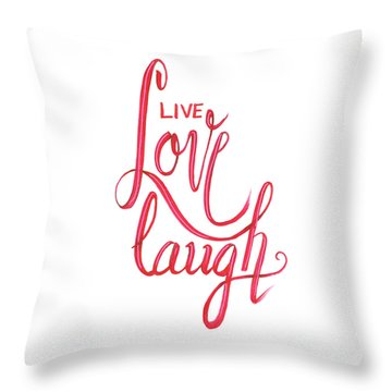 Throw Pillow featuring the drawing Live Love Laugh by Cindy Garber Iverson
