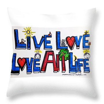 Live Love, Love All Life Throw Pillow