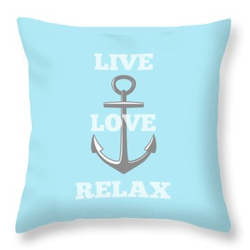Live Love Relax - Customizable Color Throw Pillow by Inspired Arts