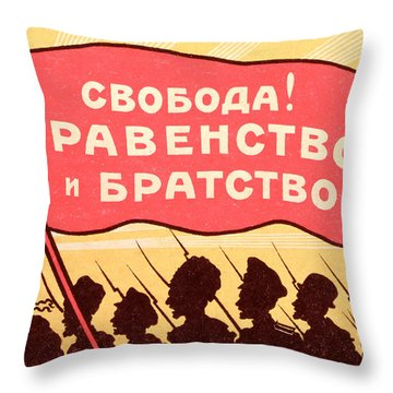 Long Live Equality And Brotherhood Throw Pillow