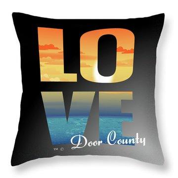 Love Door County Throw Pillow