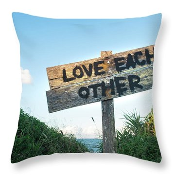 Love Each Other Throw Pillow