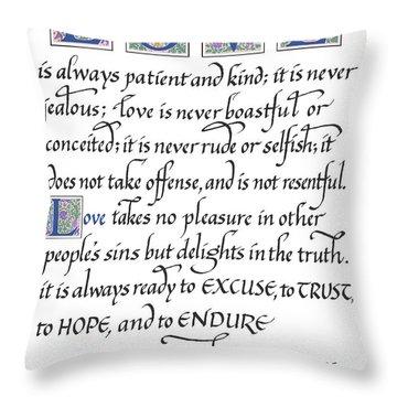 Love Is Always Patient Throw Pillow