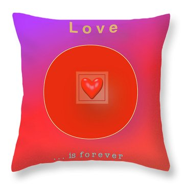 Love Is Forever Throw Pillow by Jack Eadon