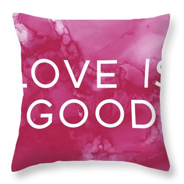 Love Is Good- Art By Linda Woods Throw Pillow