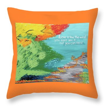 Love Like The Wind Throw Pillow by Cyrionna The Cyerial Artist