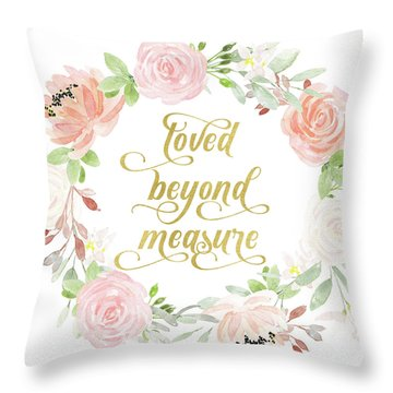 Loved Beyond Measure Blush Gold Baby Nursery Art Pillow Throw Pillow