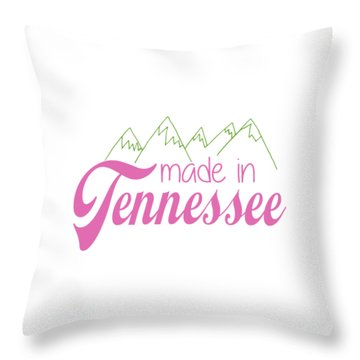 Throw Pillow featuring the digital art Made In Tennessee Pink by Heather Applegate