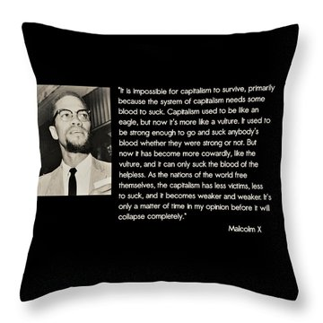 Malcolm X  On Capitalism And Vultures Throw Pillow