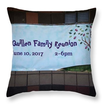 Mcquillen Family Reunion 2017 Throw Pillow