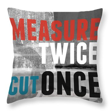 Measure Twice- Art By Linda Woods Throw Pillow
