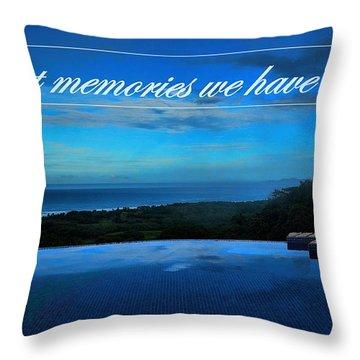 Memories We Have Made Throw Pillow