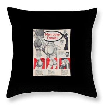 Men Love Fannies Throw Pillow