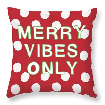 Merry Vibes Only Polka Dots- Art By Linda Woods Throw Pillow