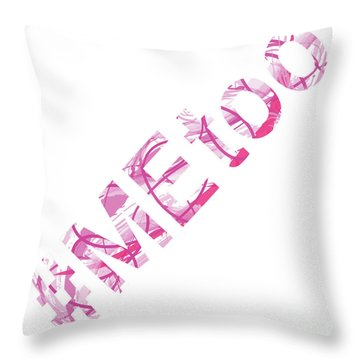 #metoo Me Too Movement Original Prints Fine Art Throw Pillow