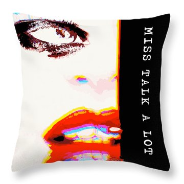 Throw Pillow featuring the digital art Miss Talk A Lot by ISAW Company