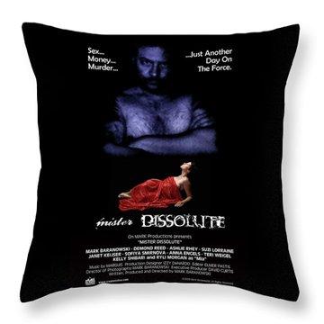 Mister Dissolute Poster A Throw Pillow