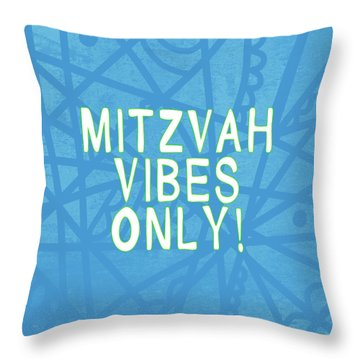 Mitzvah Vibes Only Blue Print- Art By Linda Woods Throw Pillow