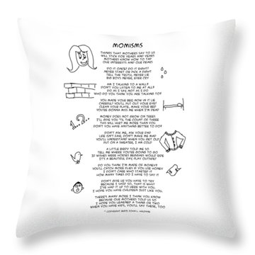 Throw Pillow featuring the photograph Momisms by John Haldane