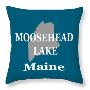 Throw Pillow featuring the photograph Moosehead Lake Maine State Pride  by Keith Webber Jr