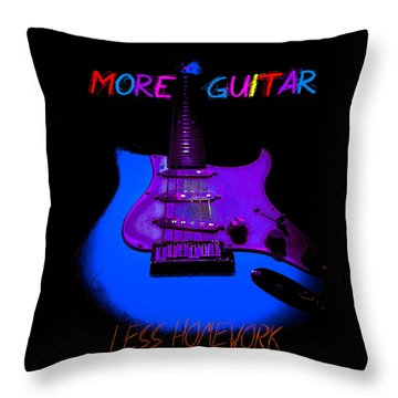 More Guitar Less Homework Throw Pillow