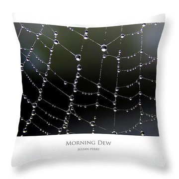 Throw Pillow featuring the digital art Morning Dew by Julian Perry
