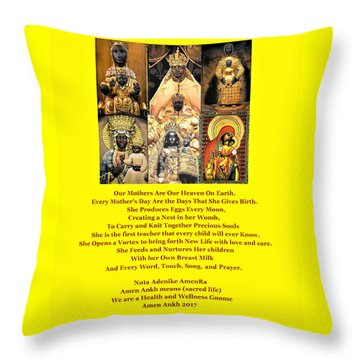 Mothers Are Heaven On Earth Throw Pillow