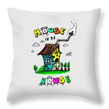 Mouse In Da House Throw Pillow