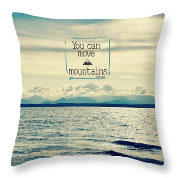 Throw Pillow featuring the photograph Move Mountains by Robin Dickinson