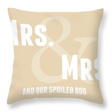 Mrs And Mrs And Dog- Sand Throw Pillow