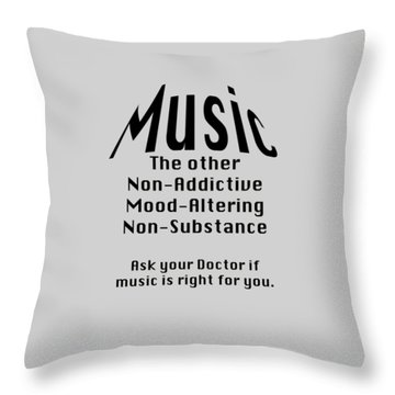 Music Is Right For You 5502.02 Throw Pillow