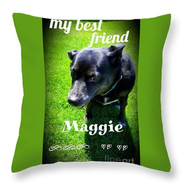 My Best Friend  Throw Pillow