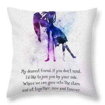 My Dearest Friend Throw Pillow
