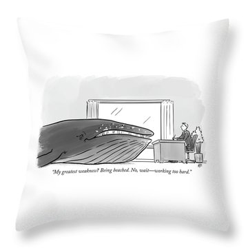 My Greatest Weakness Throw Pillow