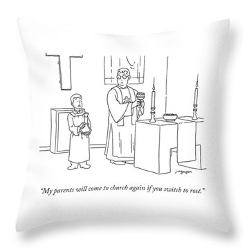 My Parents Will Come To Church Again If Throw Pillow