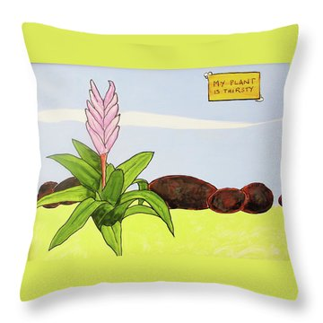 My Plant Is Thirsty Throw Pillow