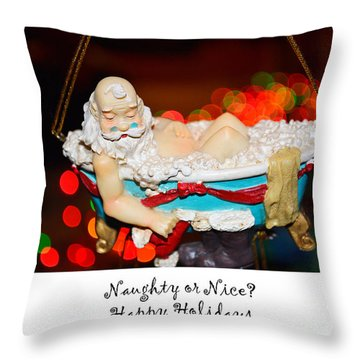 Throw Pillow featuring the photograph Naughty Or Nice by Traci Cottingham